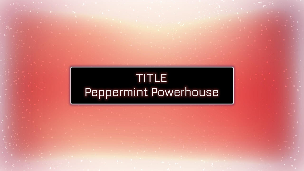 Peppermint-Powerhouse--Title--01.jpg