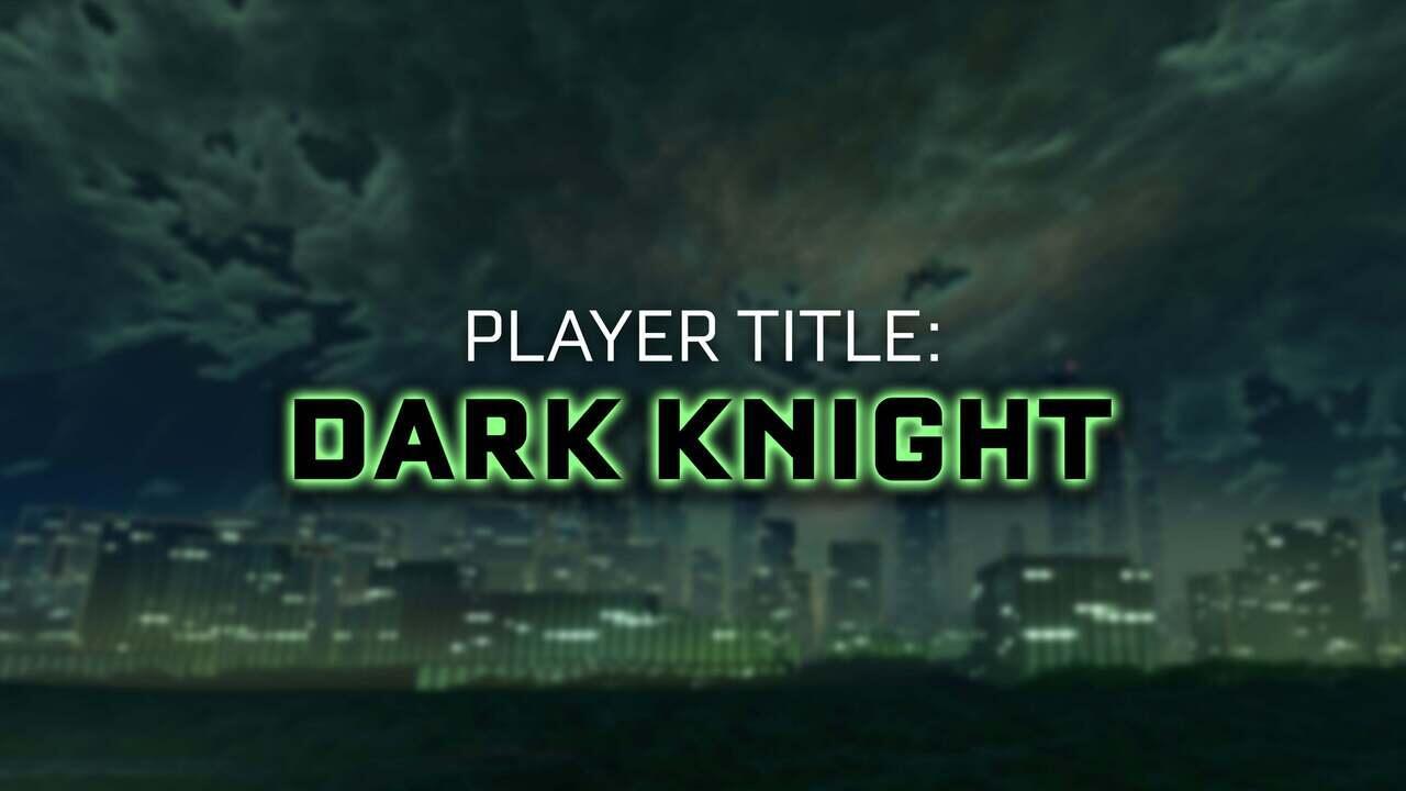 Dark Knight Player Title